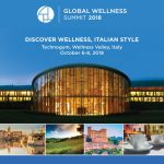 The 2018 Global Wellness Summit in Wellness Valley, Italy